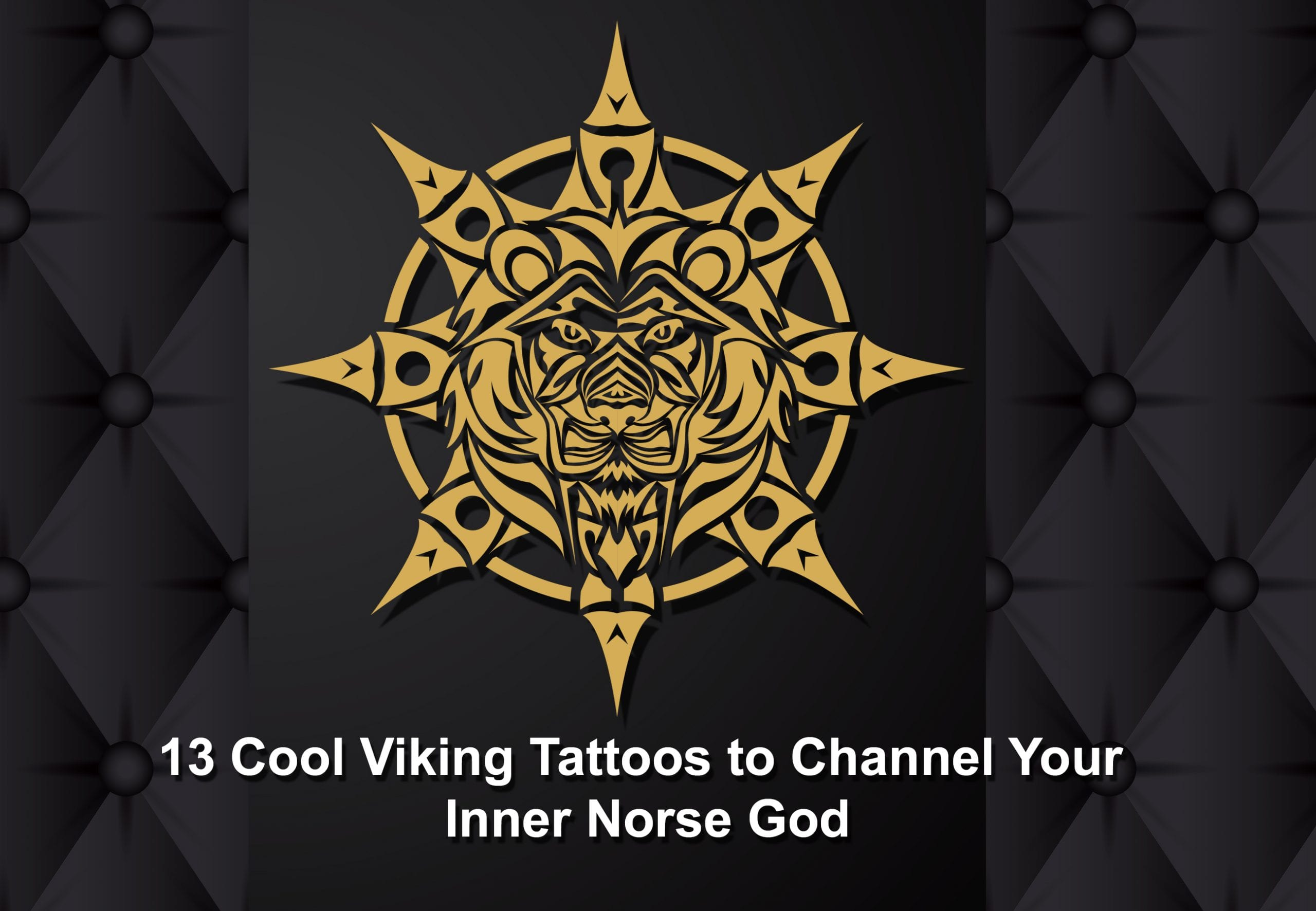 13 Cool Viking Tattoos To Channel Your Inner Norse God Rune Tattoos